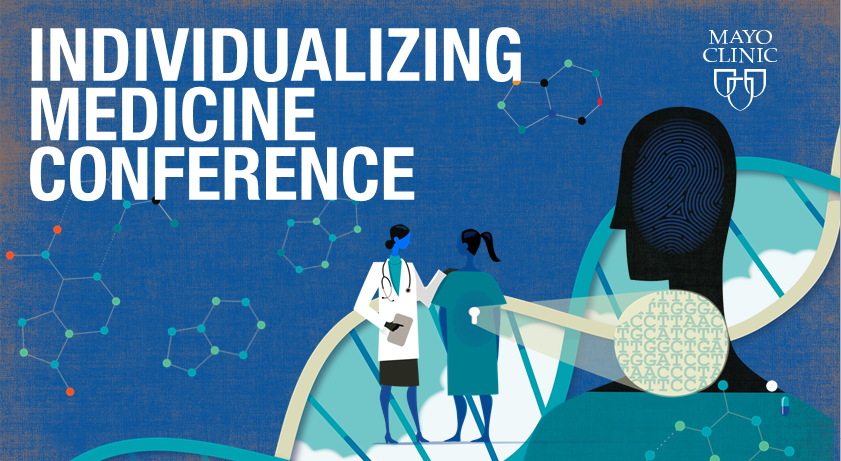 center-for-individualized-medicine-ninth-annual-conference:-innovate-connect-transform.